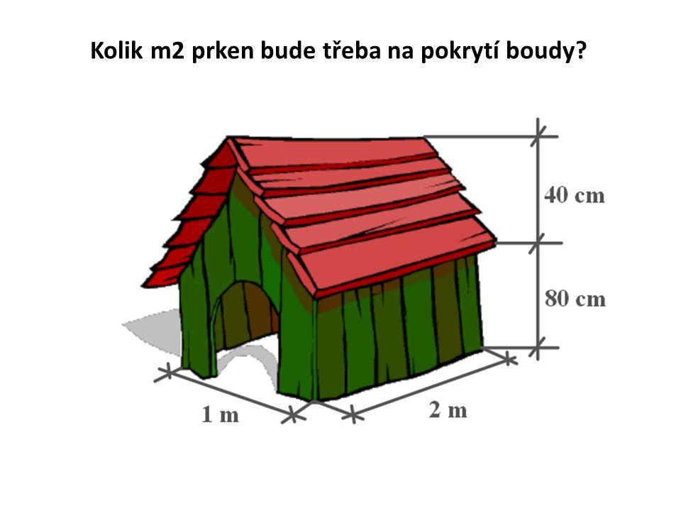 Kolik m2 prken bude třeba na pokrytí boudy