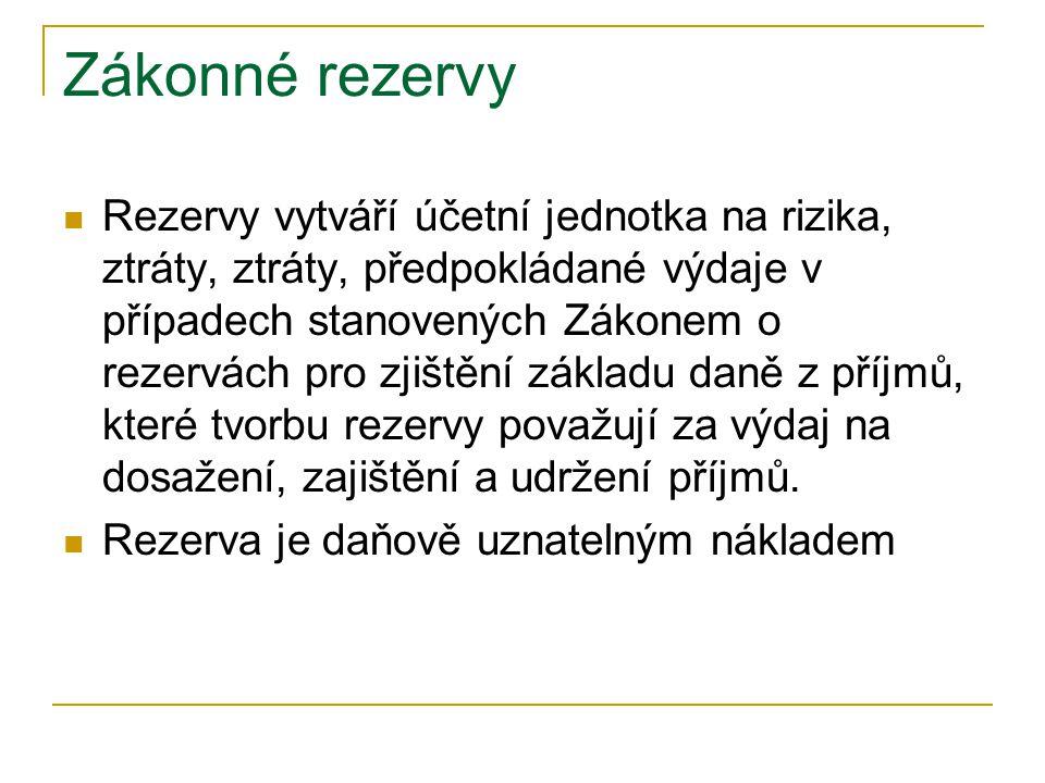 Účetní jednotka může tvořit zákonnou rezervu na opravy HM za těchto podmínek: 1.