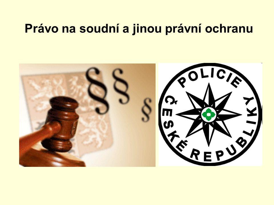 Právo na soudní a jinou právní ochranu