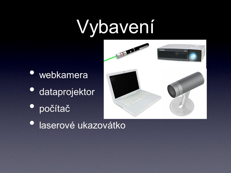 Vybavení webkamera dataprojektor počítač laserové ukazovátko