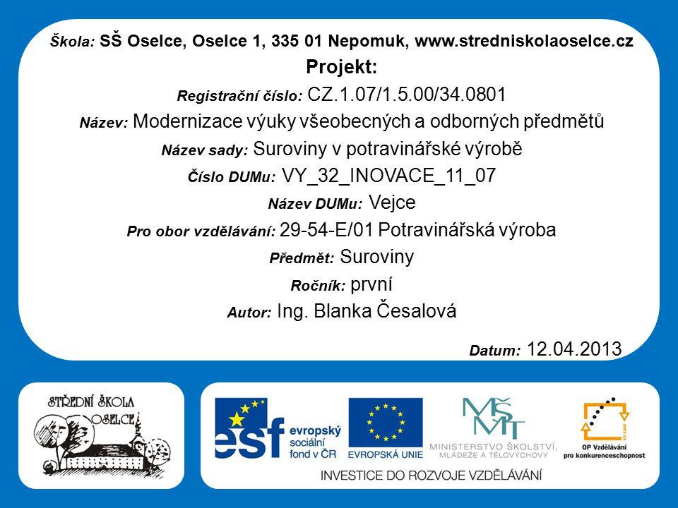 Střední škola Oselce Vejce obr. 1