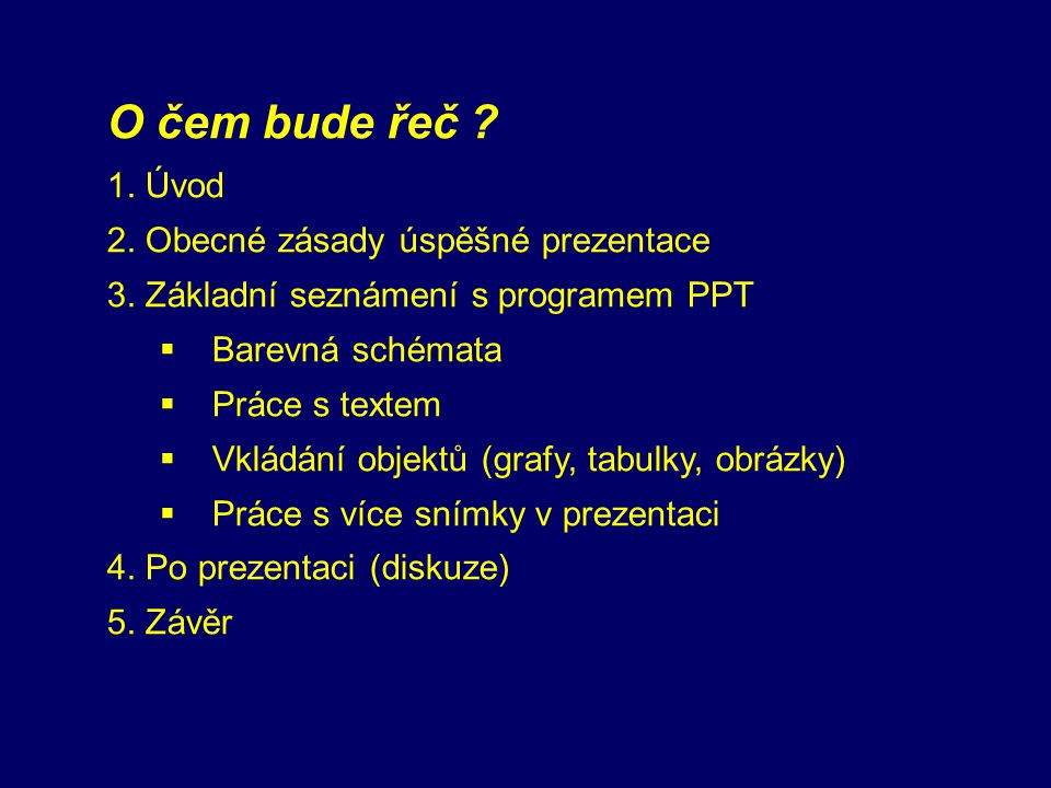 Prezentace v PowerPointu Miloslav Zejda ÚTFA, PřF MU, 23. října 2007