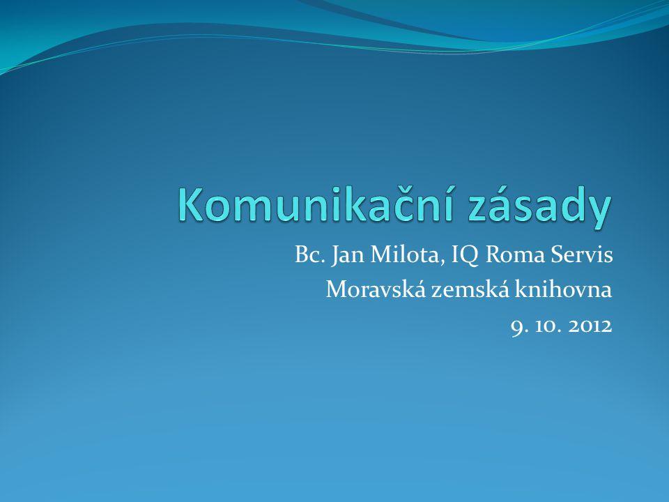 Bc. Jan Milota, IQ Roma Servis Moravská zemská knihovna 9. 10. 2012