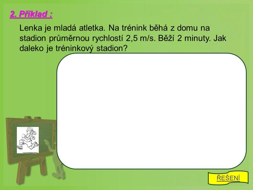 s = 14 km t = 12 min v = .