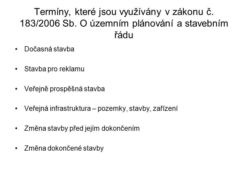 Termíny, které jsou využívány v zákonu č.183/2006 Sb.