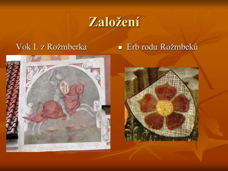Založení Vok I. z Rožmberka Vok I. z Rožmberka Erb rodu Rožmbeků Erb rodu Rožmbeků