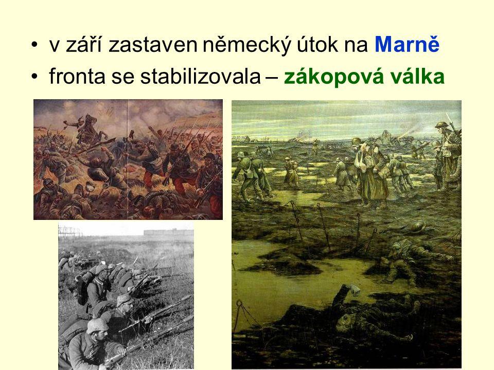v září zastaven německý útok na Marně fronta se stabilizovala – zákopová válka