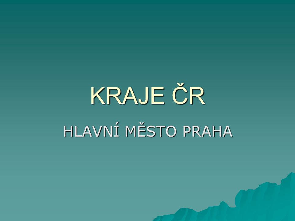 Základní údaje o Praze  Vrchol rozkvětu za Karla IV.