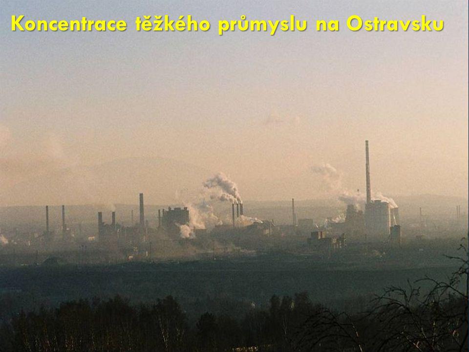 Koncentrace těžkého průmyslu na Ostravsku