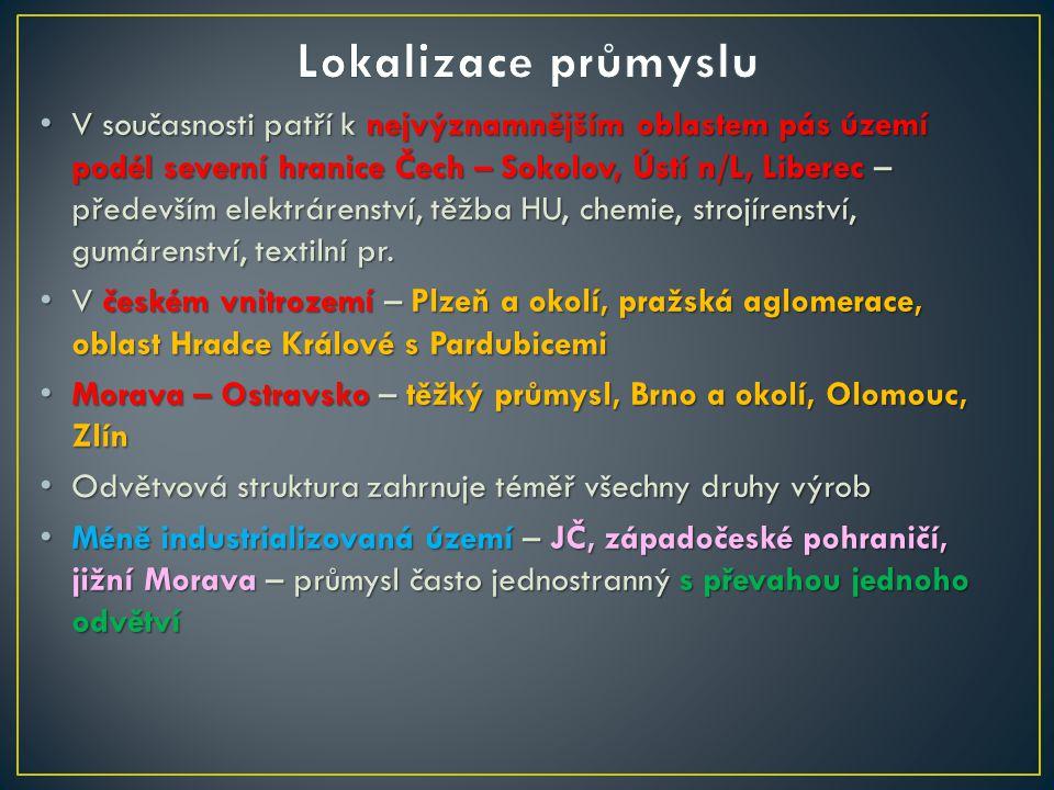 V současnosti patří k nejvýznamnějším oblastem pás území podél severní hranice Čech – Sokolov, Ústí n/L, Liberec – především elektrárenství, těžba HU, chemie, strojírenství, gumárenství, textilní pr.