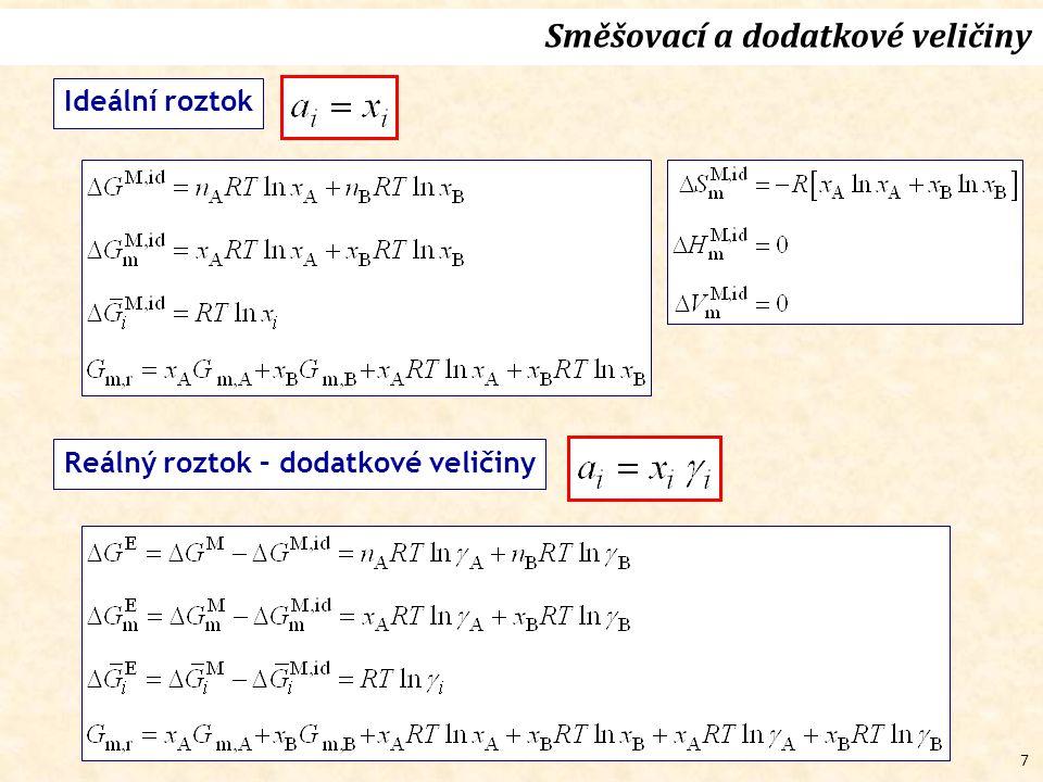18 Rovnovážné podmínky - souhrn (l,s) (g) (s) (g) (l) Jednosložkové systémy N-složkové systémy