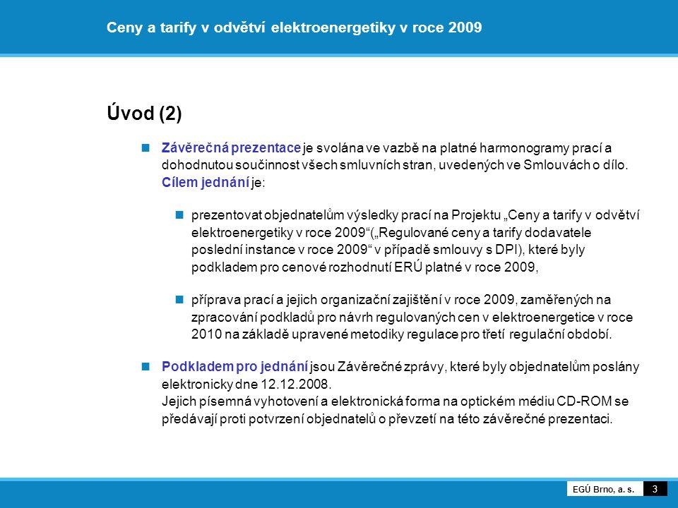 Ceny za služby distribučních sítí 54 EGÚ Brno, a. s.