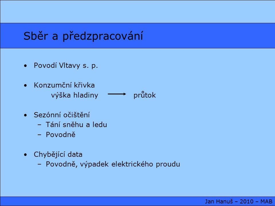 Sběr a předzpracování Povodí Vltavy s. p.