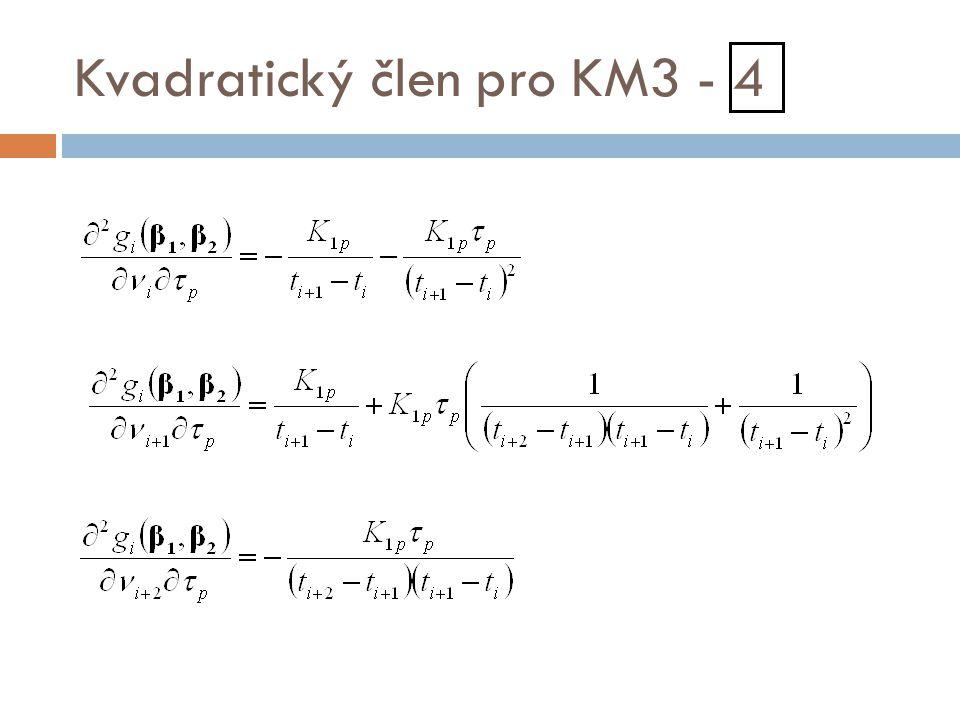 Kvadratický člen pro KM3 - 4