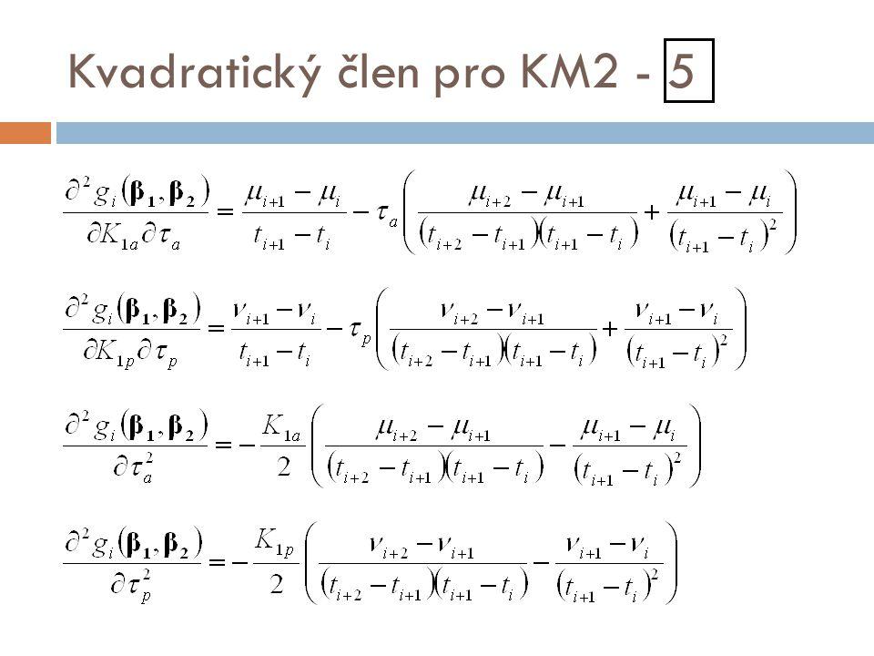 Kvadratický člen pro KM2 - 5