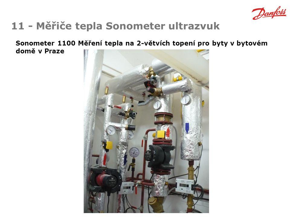 11 - Měřiče tepla Sonometer ultrazvuk Sonometer 1100 Měření tepla na 2-větvích topení pro byty v bytovém domě v Praze