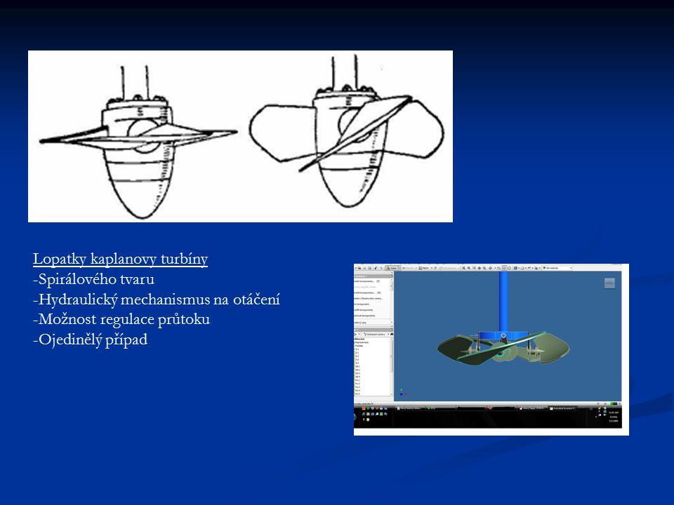 Lopatky kaplanovy turbíny -Spirálového tvaru -Hydraulický mechanismus na otáčení -Možnost regulace průtoku -Ojedinělý případ