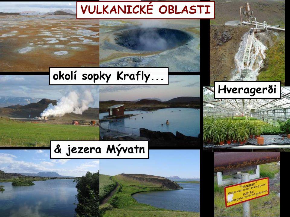 Hveragerði VULKANICKÉ OBLASTI okolí sopky Krafly... & jezera Mývatn