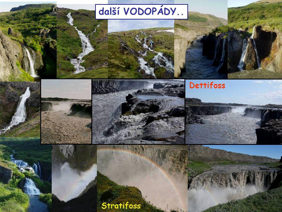 další VODOPÁDY.. Stratifoss Dettifoss