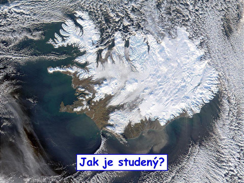 Reykjavík: průměrná roční teplota 5˚C průměr v lednu -0.4˚C, v červenci 11.2˚C v zimě: 0˚C ± 5v létě: 10˚C ± 5