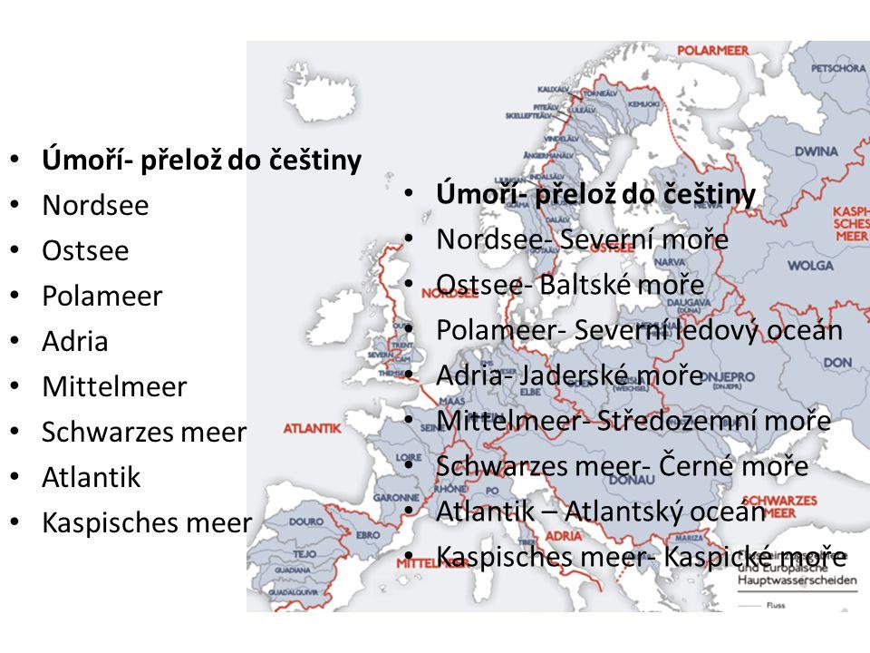 Vodstvo K úmoří doplň řeky A.Severní moře B.Baltské moře C.Severní ledový oceán D.Jaderské moře E.Středozemní moře F.Černé moře G.Atlantský oceán H.Kaspické moře řeky 1.Labe 2.Rýn 3.Dunaj 4.Dněpr 5.Pád 6.Ebro 7.Tejo 8.Seina 9.Temže 10.Visla 11.Dwina 12.Rhona 13.Volha A-1, 2, 9; B-10 ; C-11; D-5; E-6,12; F-3,4; G-7,8; H-13