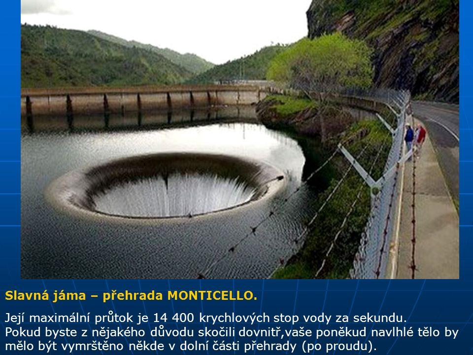 Slavná jáma je používána jako přehrada,je naplněna k hranici své kapacity a potřebuje být zčásti vypuštěna.