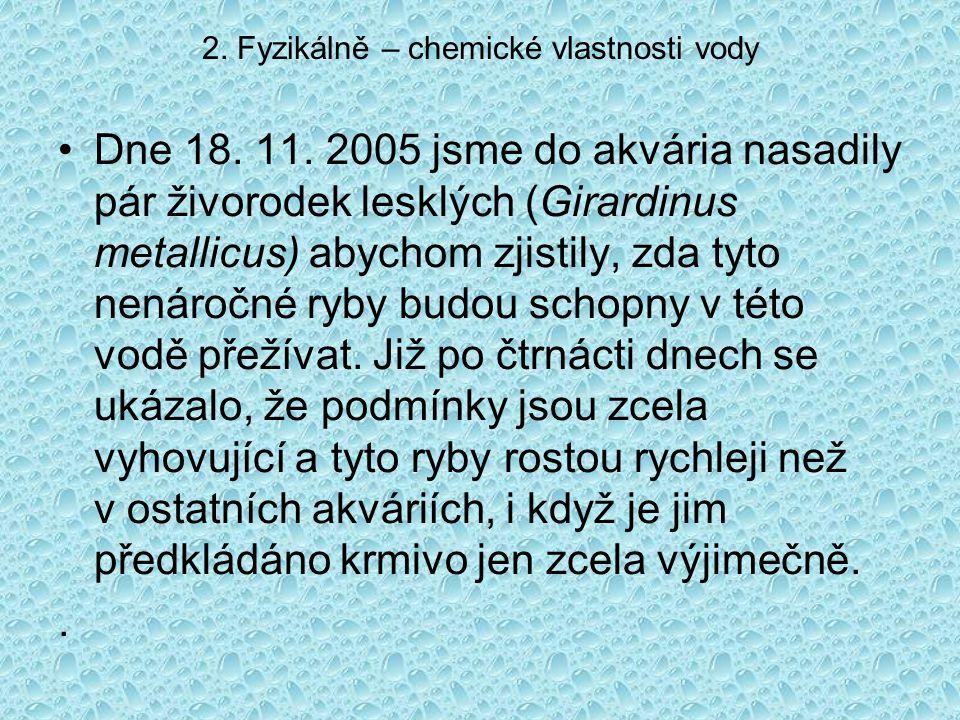 2. Fyzikálně – chemické vlastnosti vody Dne 18. 11.