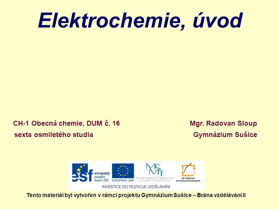 Elektrochemie, úvod Mgr.