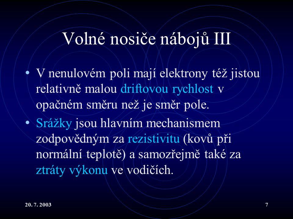 20.7. 20038 Diferenciální tvar Ohmova z.