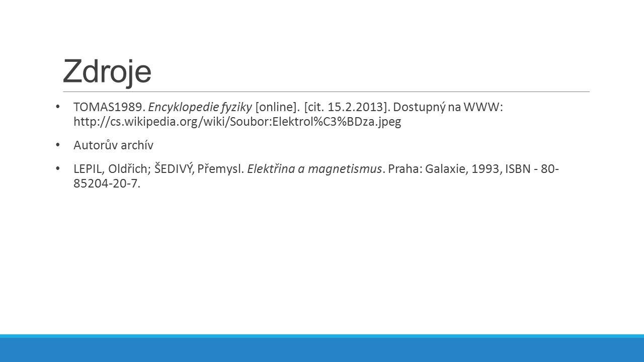 Zdroje TOMAS1989.Encyklopedie fyziky [online]. [cit.