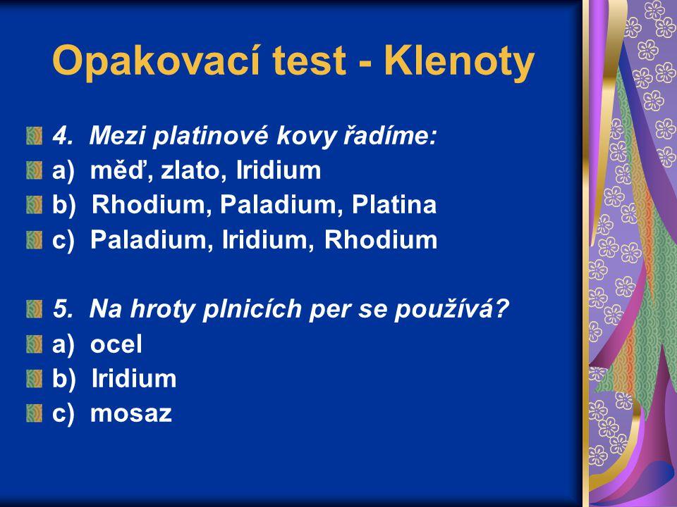 Opakovací test - Klenoty 4.
