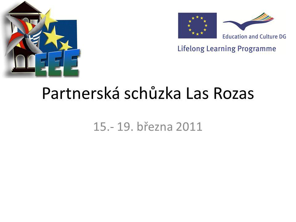 Partnerská schůzka Las Rozas 15.- 19. března 2011
