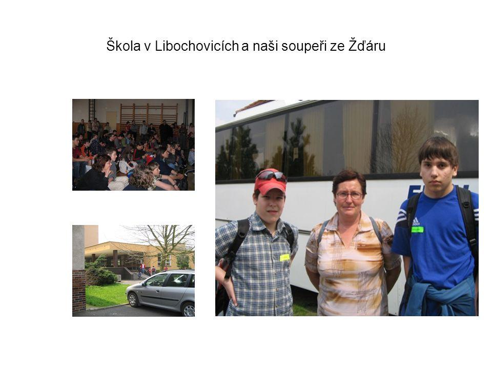 Škola v Libochovicích a naši soupeři ze Žďáru