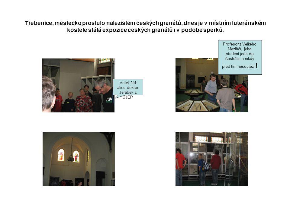 Třebenice, městečko proslulo nalezištěm českých granátů, dnes je v místním luteránském kostele stálá expozice českých granátů i v podobě šperků.