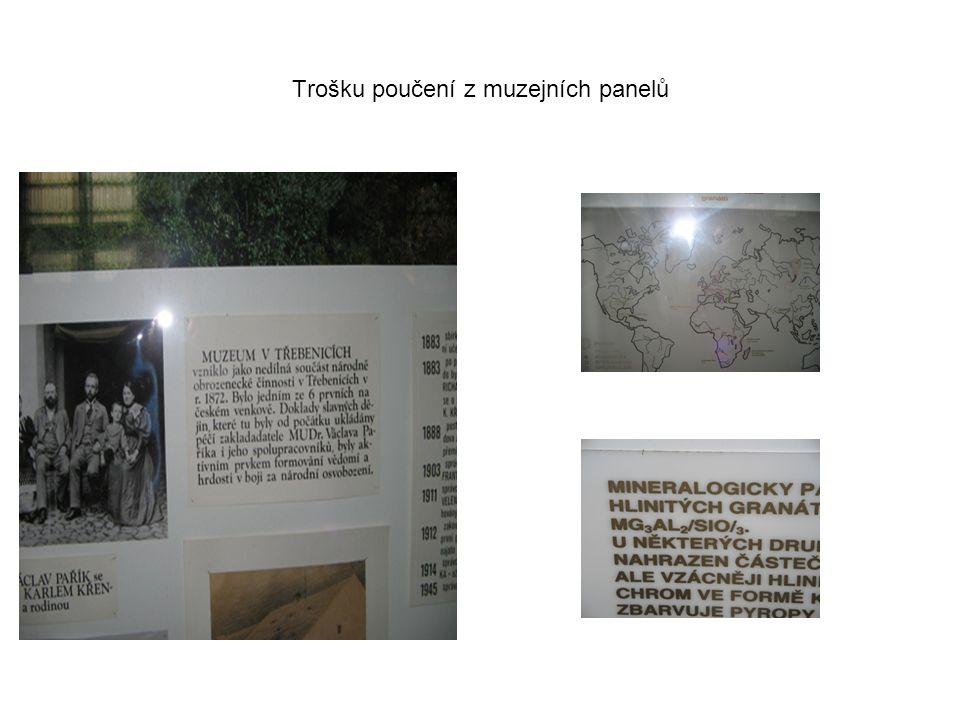 Trošku poučení z muzejních panelů