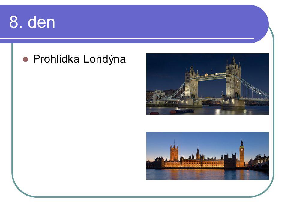 8. den Prohlídka Londýna