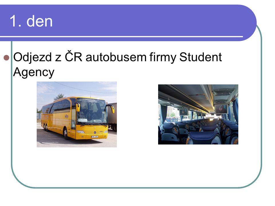 1. den Odjezd z ČR autobusem firmy Student Agency