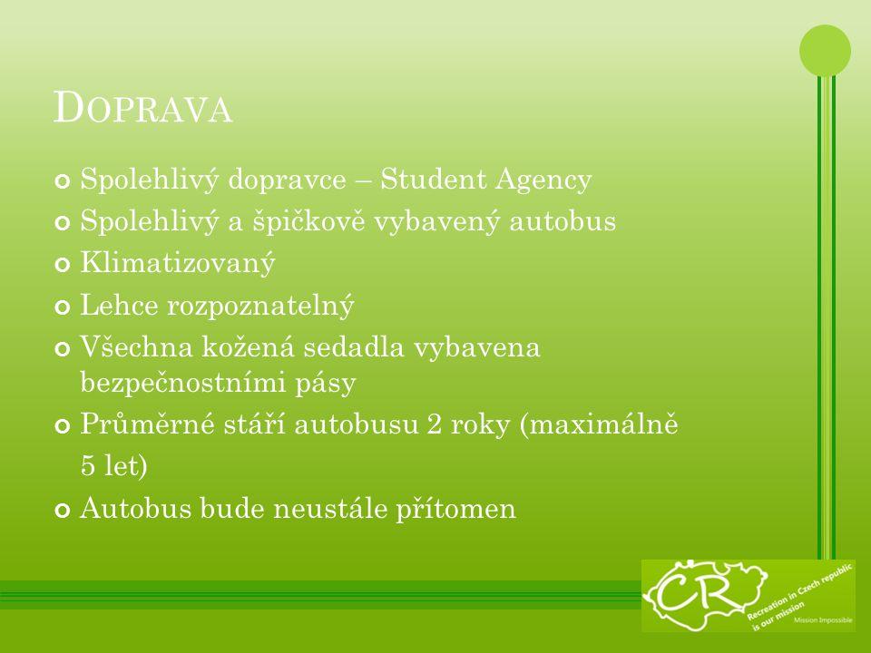 P ROGRAM CESTY Pětidenní výlet od 4.5.- 8.5.
