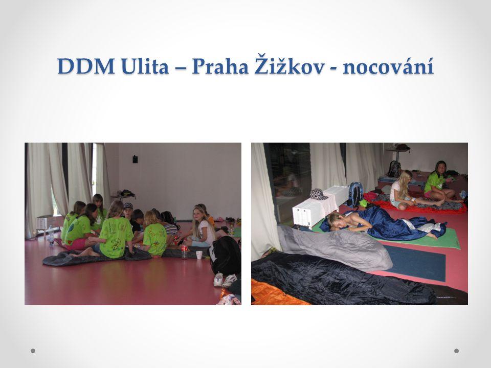 DDM Ulita – Praha Žižkov - nocování
