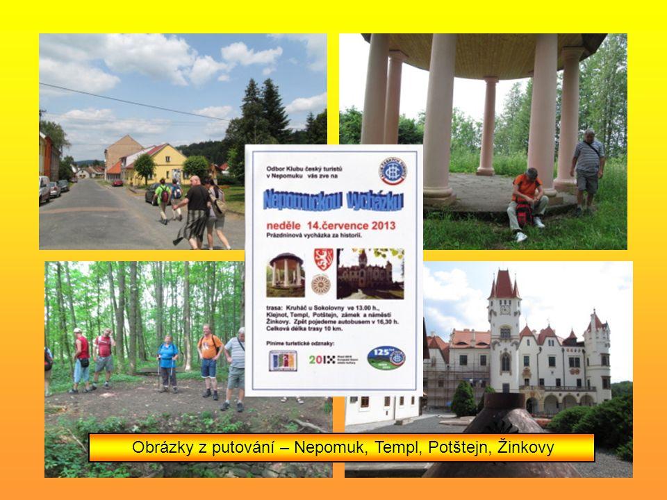 Obrázky z putování – Nepomuk, Templ, Potštejn, Žinkovy