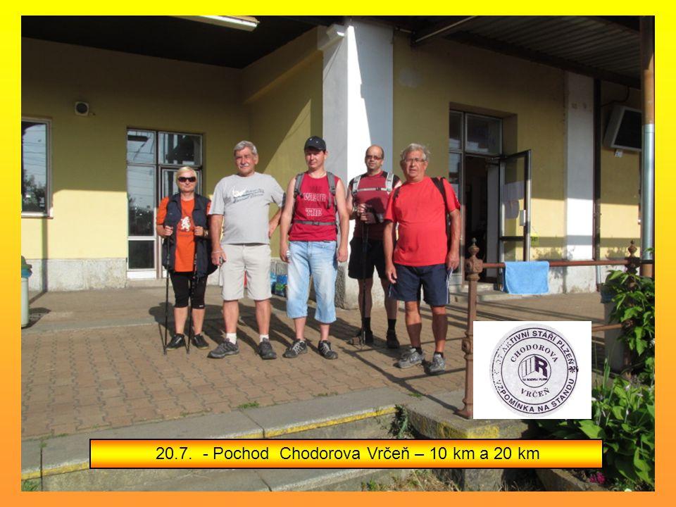20.7. - Pochod Chodorova Vrčeň – 10 km a 20 km