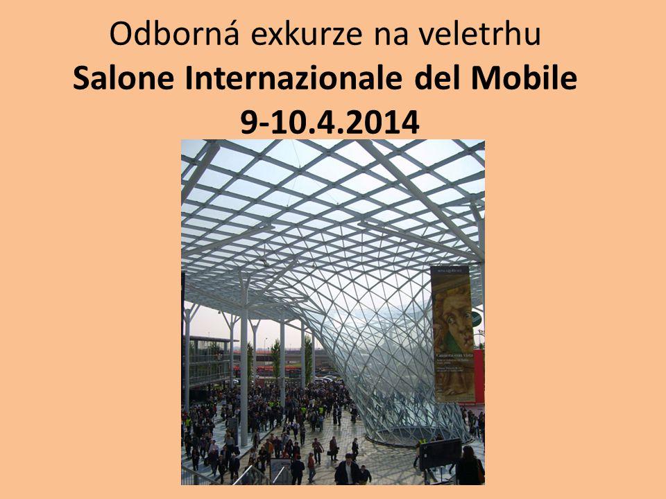 Odborná exkurze na veletrhu Salone Internazionale del Mobile 9-10.4.2014