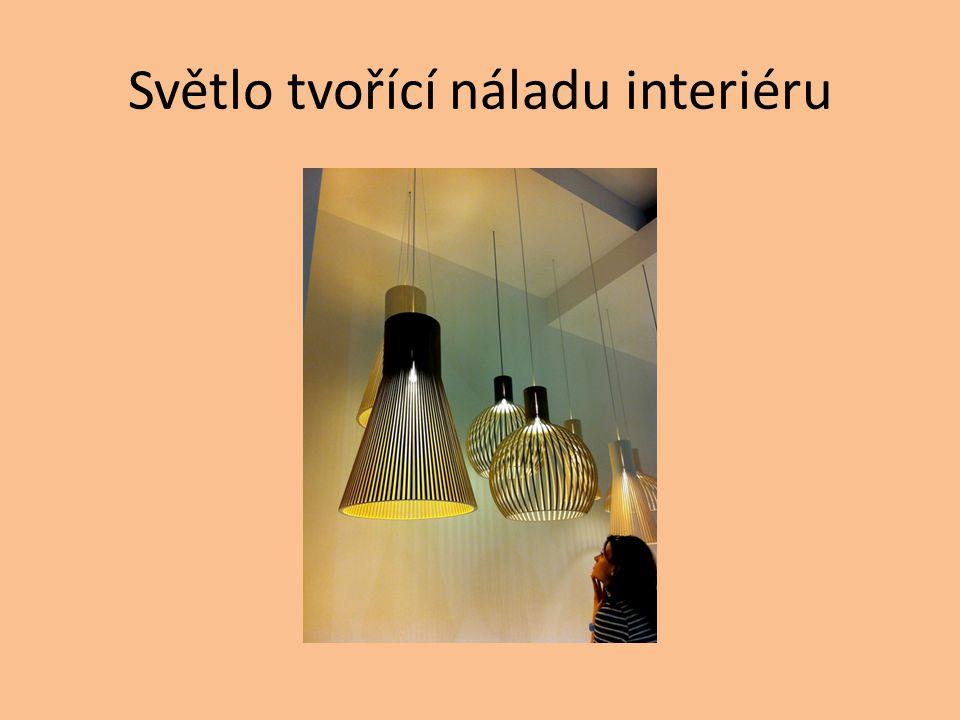 Světlo tvořící náladu interiéru
