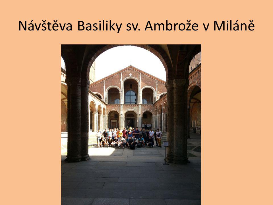 Návštěva Basiliky sv. Ambrože v Miláně