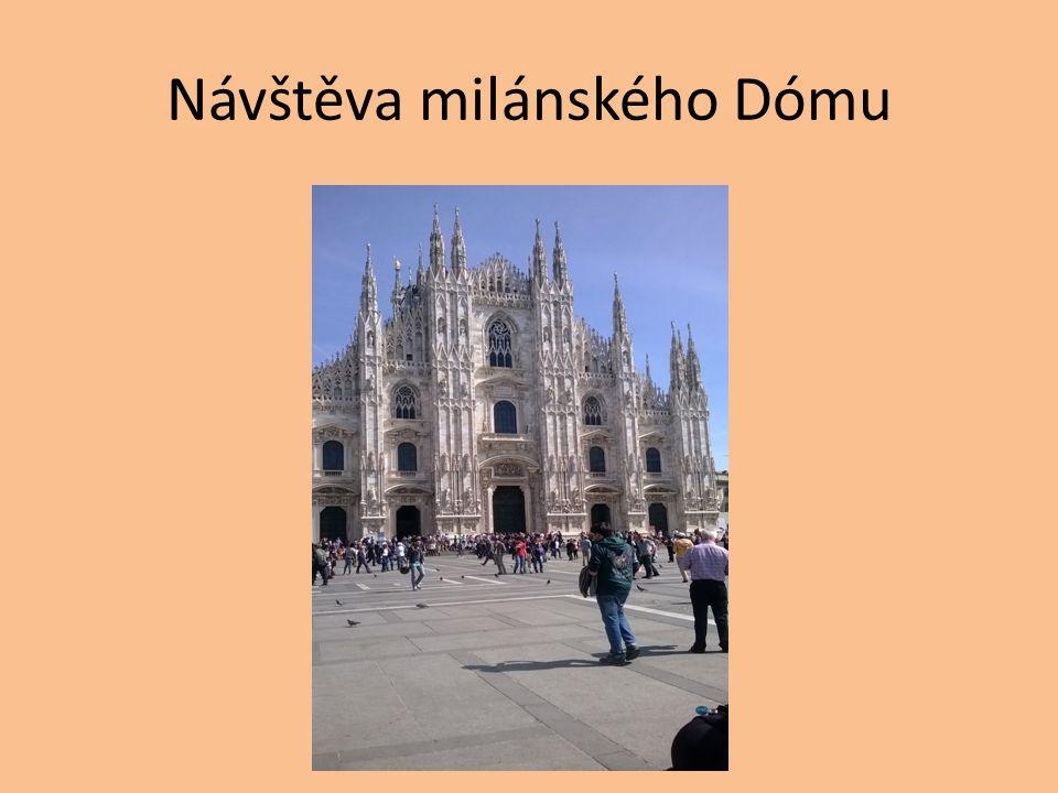 Návštěva milánského Dómu