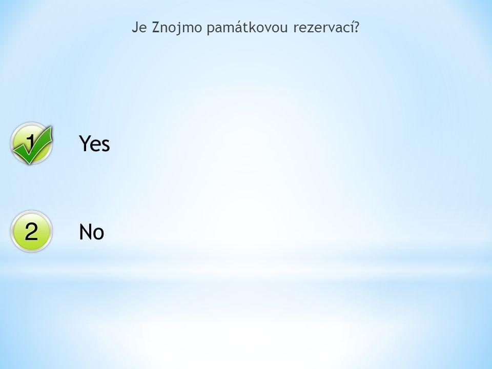 Yes No Je Znojmo památkovou rezervací