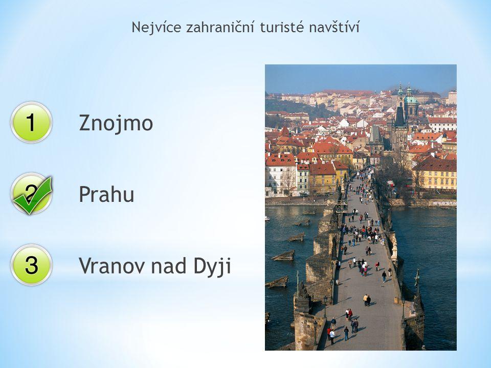 Nejvíce zahraniční turisté navštíví Znojmo Prahu Vranov nad Dyji