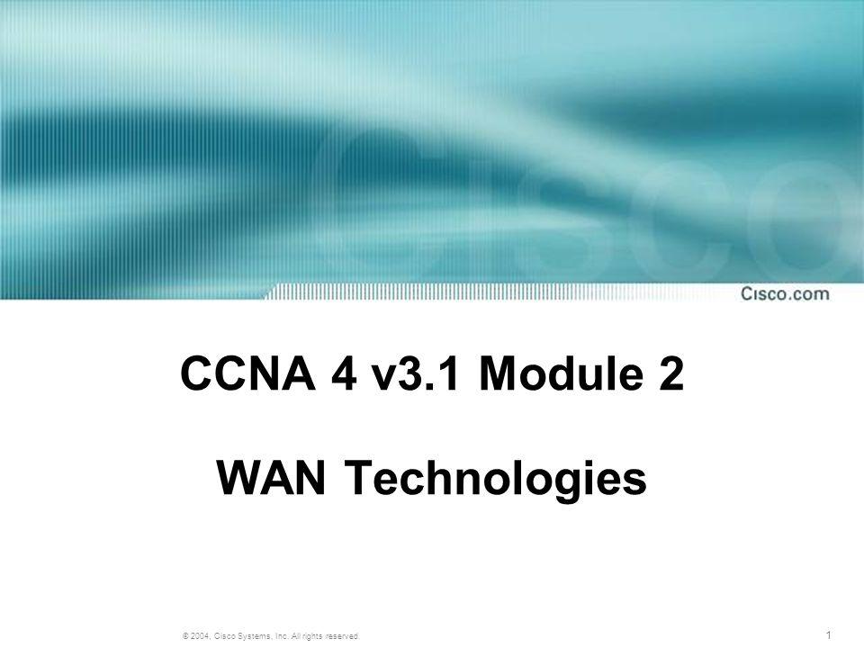 32 © 2004, Cisco Systems, Inc. All rights reserved. Cable Modem Příklad jednoduché kabelové sítě