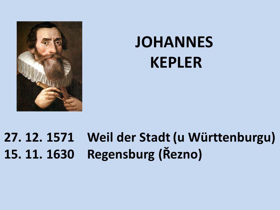 Narodil se v městečku Weil der Stadt poblíž Stuttgartu Otec voják, umírá ve válce (1576) Nemá snadné dětství, trpěl nemocemi i nouzí Jako mladý studuje teologii na univerzitě v Tübingenu (do 1593) studuje i jazyky, matematiku, astronomii 1594(23) učí ve Štýrském Hradci matematiku a astronomii Dvakrát se oženil (1597,1611), narodilo se mu celkem 13 dětí, ale jen 4 se dožily dospělosti 1600 přijíždí do Benátek nad Jizerou, pak do Prahy (asistentem Tycho de Brahe) neprováděl systematická astronomická pozorování, neměl k tomu podmínky, nicméně 1604 v Praze pozoroval Keplerovu novu (jde o proměnnou hvězdu)