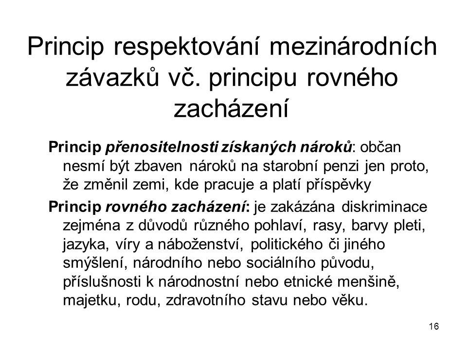 16 Princip respektování mezinárodních závazků vč.